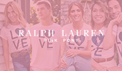 "Ralph Lauren Debuts ""Together in Pink"" Global Campaign in Support of the Pink Pony Initiative"
